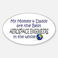 Best Aerospace Engineers Oval Decal