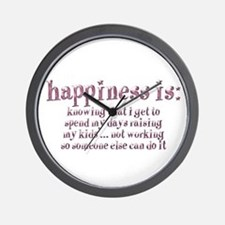Happiness Is: Wall Clock