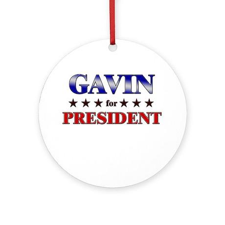 GAVIN for president Ornament (Round)