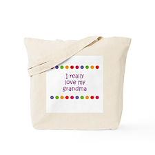 I really love my grandma Tote Bag