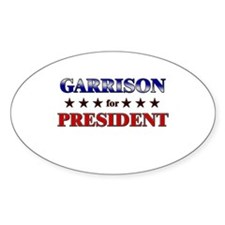 GARRISON for president Oval Decal