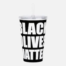 Black Olives Matter Acrylic Double-wall Tumbler