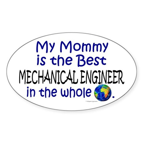 Best Mechanical Engineer (Mommy) Oval Sticker