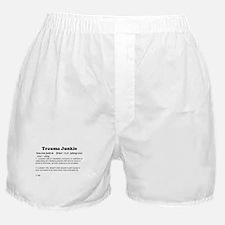 Trauma Junkie Definition Boxer Shorts