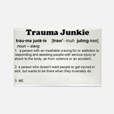 Trauma Junkie Definition Rectangle Magnet