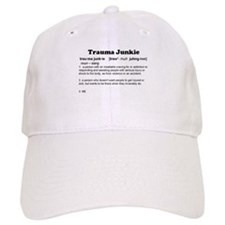 Trauma Junkie Definition Baseball Cap