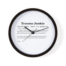 Trauma Junkie Definition Wall Clock