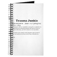 Trauma Junkie Definition Journal