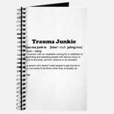 Trauma Junkie Definition Journal