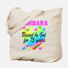 BLESSED 75TH Tote Bag