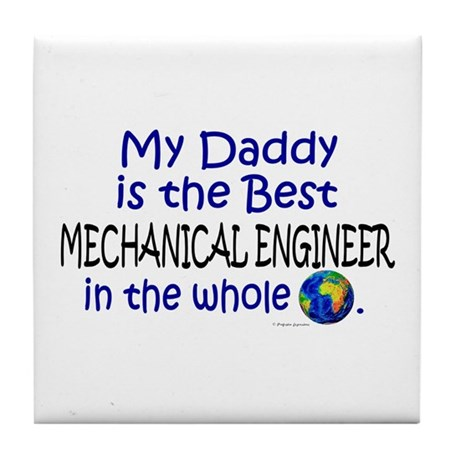 Best Mechanical Engineer (Daddy) Tile Coaster