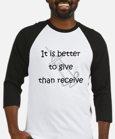 Better to Give... Baseball Jersey
