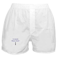 I'm Jewish, Wanna Check? Boxer Shorts