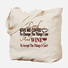 Lord give me coffee and wine Tote Bag