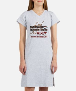 Lord give me coffee and wine Women's Nightshirt