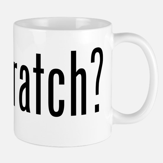 got scratch? Mug
