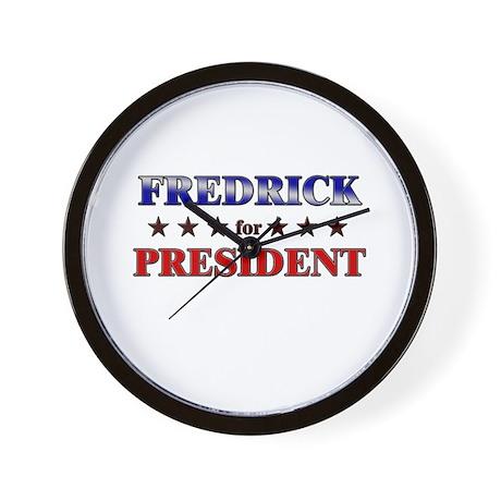 FREDRICK for president Wall Clock