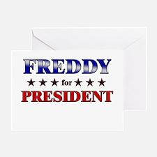 FREDDY for president Greeting Card