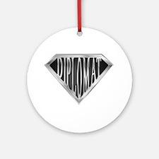 SuperDiplomat(metal) Ornament (Round)