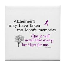 Will Never Take Love (Mom) Tile Coaster