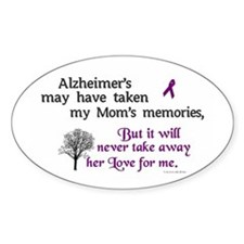 Will Never Take Love (Mom) Oval Decal