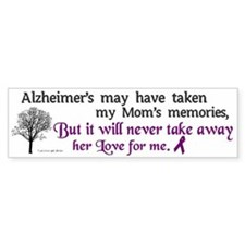 Will Never Take Love (Mom) Bumper Bumper Sticker