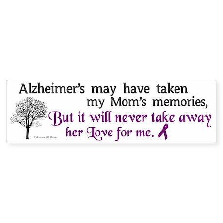 Will Never Take Love (Mom) Bumper Sticker