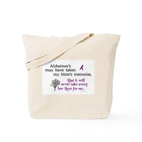 Will Never Take Love (Mom) Tote Bag