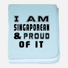 I Am Singaporean And Proud Of It baby blanket