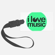 I love Music Green Luggage Tag