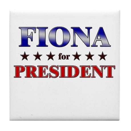 FIONA for president Tile Coaster