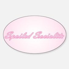 Spoiled Socialite Oval Decal