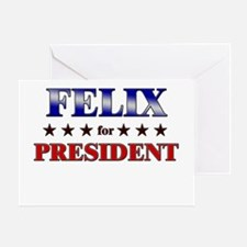 FELIX for president Greeting Card