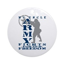 Uncle Fights Freedom - ARMY Ornament (Round)