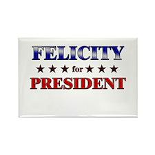 FELICITY for president Rectangle Magnet (10 pack)