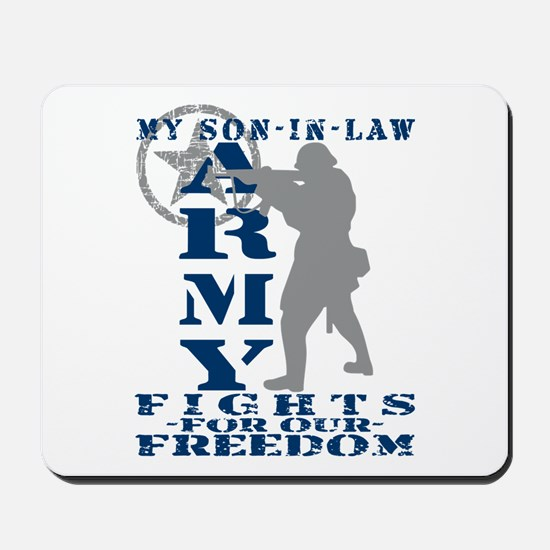 Son-in-Law Fights Freedom - ARMY Mousepad