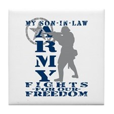Son-in-Law Fights Freedom - ARMY Tile Coaster