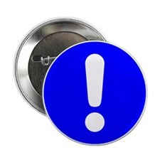 """Exclamation Point 2.25"""" Button"""