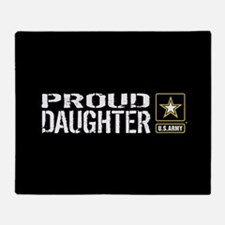 U.S. Army: Proud Daughter (Black) Throw Blanket