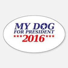 Dog for President Decal