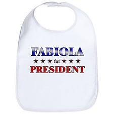 FABIOLA for president Bib