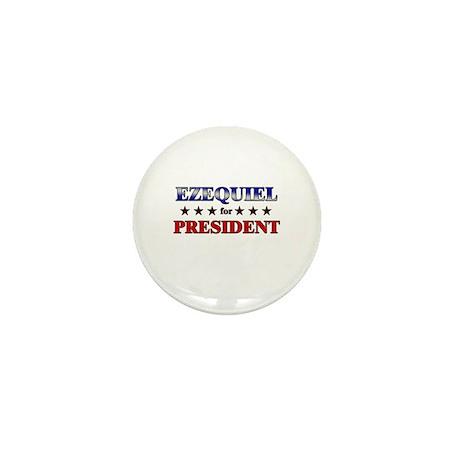 EZEQUIEL for president Mini Button (10 pack)