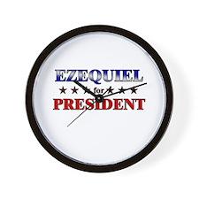 EZEQUIEL for president Wall Clock