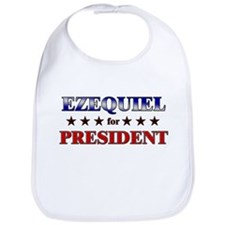 EZEQUIEL for president Bib