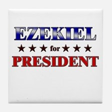 EZEKIEL for president Tile Coaster