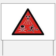 Radiation Hazard Yard Sign
