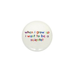 Grow Up -Scientist Mini Button (10 pack)