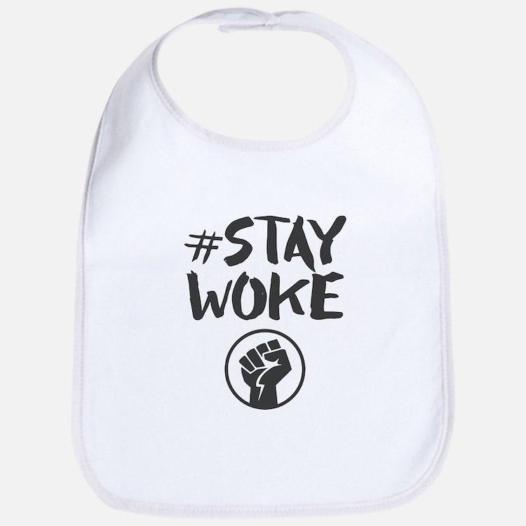Stay Woke - Black Lives Matter Bib