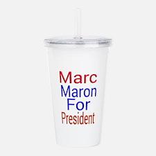 Marc Maron For Preside Acrylic Double-wall Tumbler