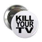 Kill Your TV 2.25